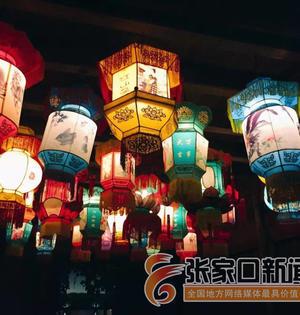 不出张家口就能看遍各国灯笼我市首届国际灯笼节即将开幕