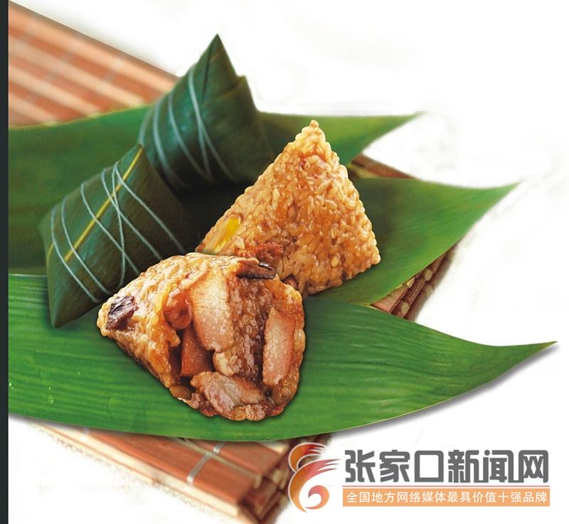 """张家口市市场监管局发布端午节消费提示选购粽子做到""""四注意"""""""